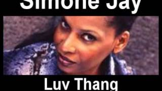 Simone Jay - Love Thang (Marc Andrews Edit)