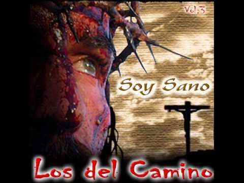 Los Del Camino // Soy Sano