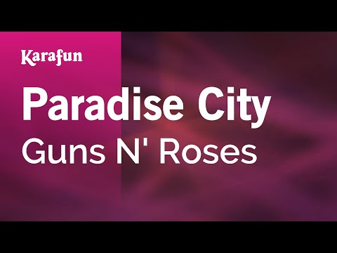 Karaoke Paradise City - Guns N' Roses *