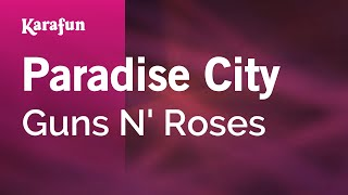 Karaoke Paradise City - Guns N