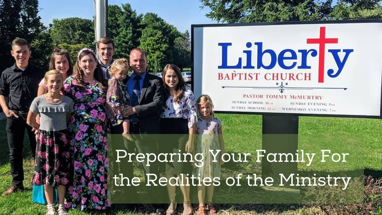 Preparing your Family for the Realities of the Ministry