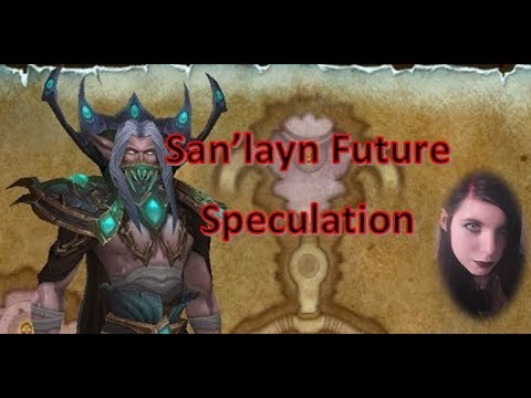 The Future of San'layn; Speculation Video