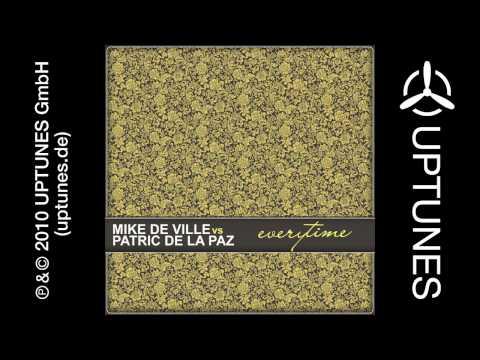 Mike De Ville vs. Patric de la Paz - Everytime (D&W meets MdV Edit)