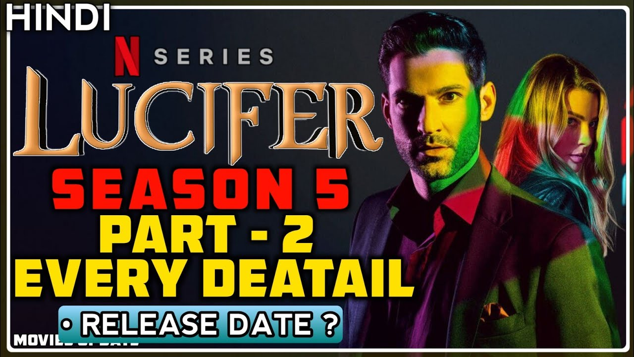 Lucifer Season 5 Part 2 Every Details Release Date Movies Update Youtube
