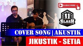 Jikustik - Setia | Cover Akustik