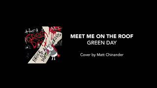 Green Day - Meet Me On the Roof (Acoustic Cover)
