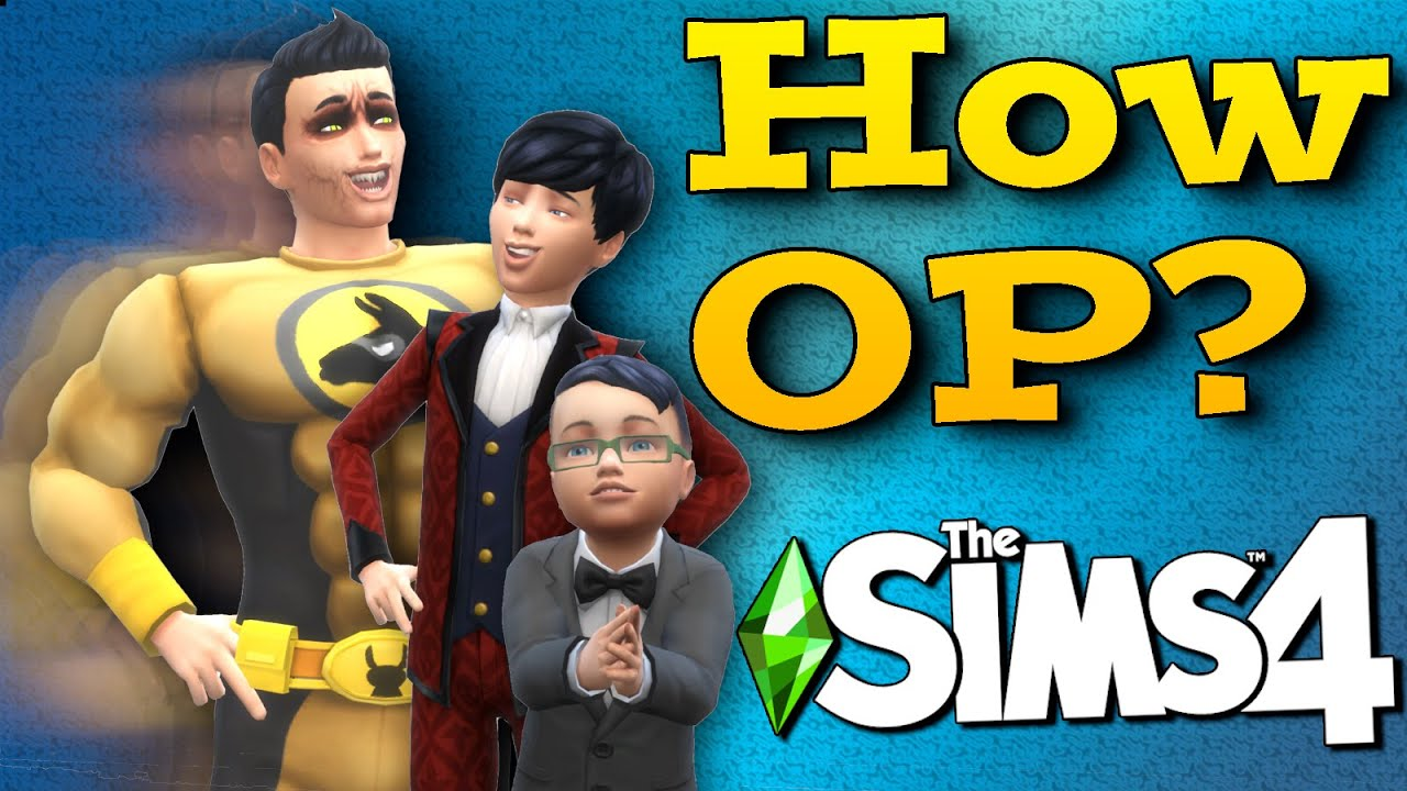 Complete Guide to Making the Ultimate Super Sim in The Sims 4