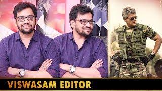 Vivegam Edit பண்ண கஷ்டமா இருந்துச்சு... | Viswasam Movie | Editor Ruben Interview Part 1