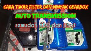 Cara tukar filter dan minyak gearbox AUTO