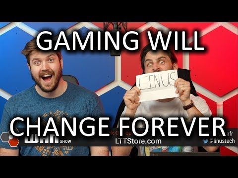The end of gaming as we know it..   - WAN Show Mar 22, 2019