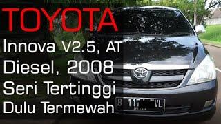 Review & Test Drive Toyota Kijang Innova Diesel 2.4 V Tahun 2008 | Review Mobil Bekas OtoTrader