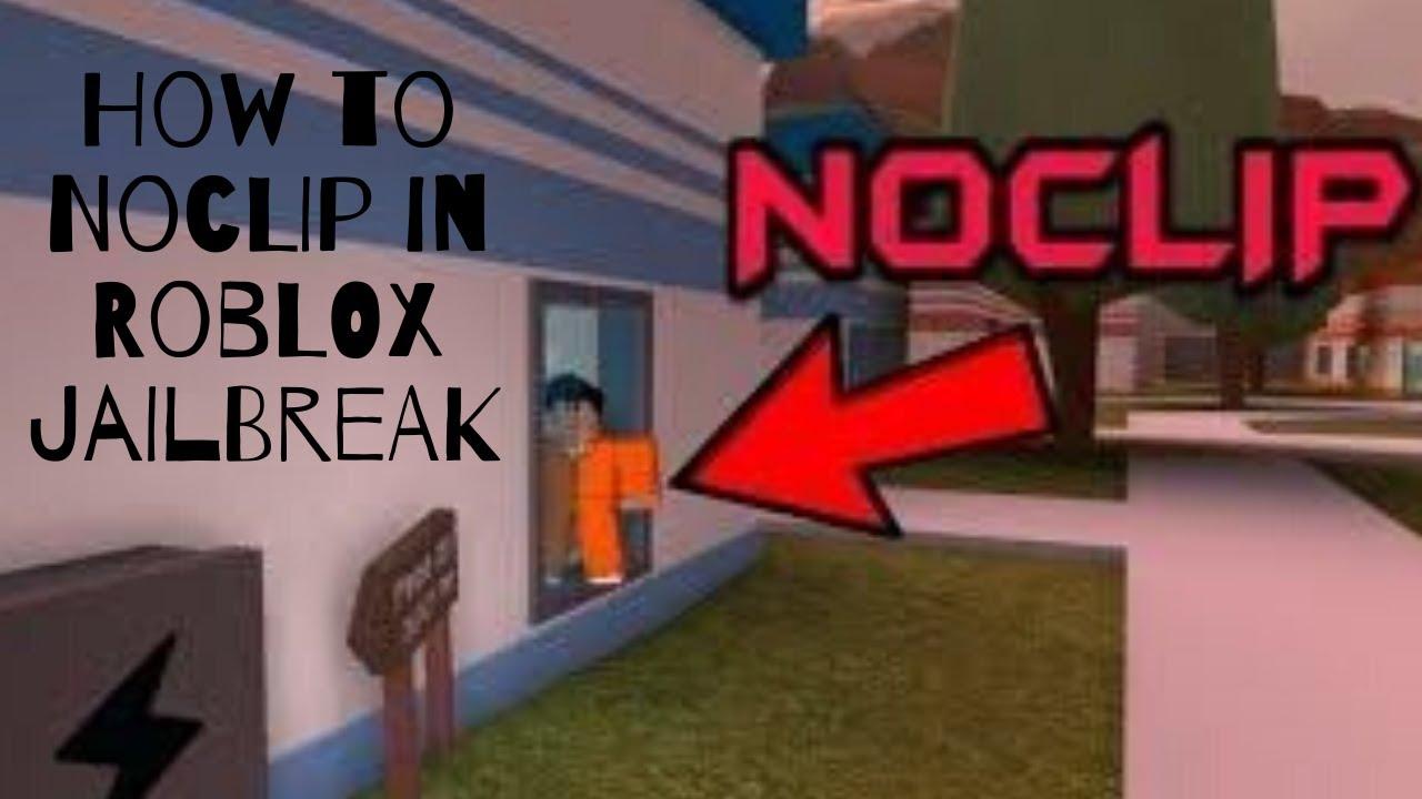 How To Noclip In Roblox Jailbreak 2019 Working No Joke