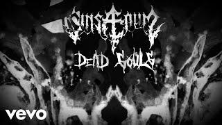 Sinsaenum - Dead Souls (Lyric Video)