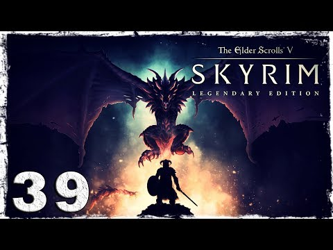Смотреть прохождение игры Skyrim: Legendary Edition. #39: Красноводская скума.