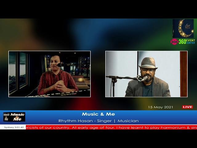 Music & Me | Guest: Rhythm Hasan
