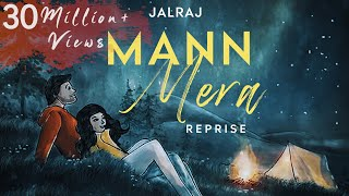Mann Mera (Reprise) | JalRaj  | Gajendra Verma | Table No 21 | Latest Hindi Cover 2021