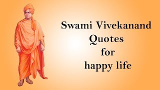 How to lead a happy life || Swami Vivekanand Quotes
