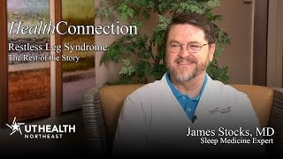 Restless Leg Syndrome: The Rest of the Story - Dr. James Stocks