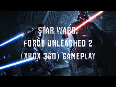 Episode 7: Star Wars: Force Unleashed 2 (Xbox 360) Gameplay - We