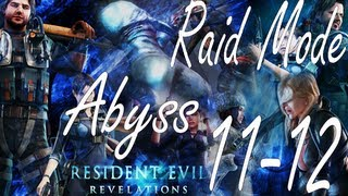 Resident Evil Revelations Raid Mode Abyss Stage 11-12 (Co-Op)