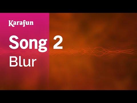 Karaoke Song 2 - Blur *
