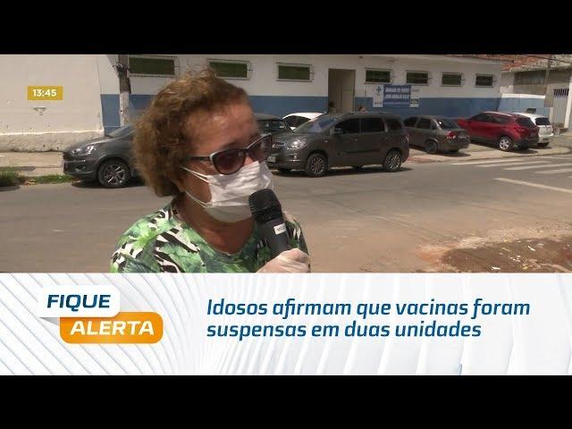 Idosos afirmam que vacinas foram suspensas em duas unidades no Jacintinho