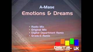 A-MASE - EMOTIONS AND DREAMS (DIGITAL DEPARTMENT REMIX)