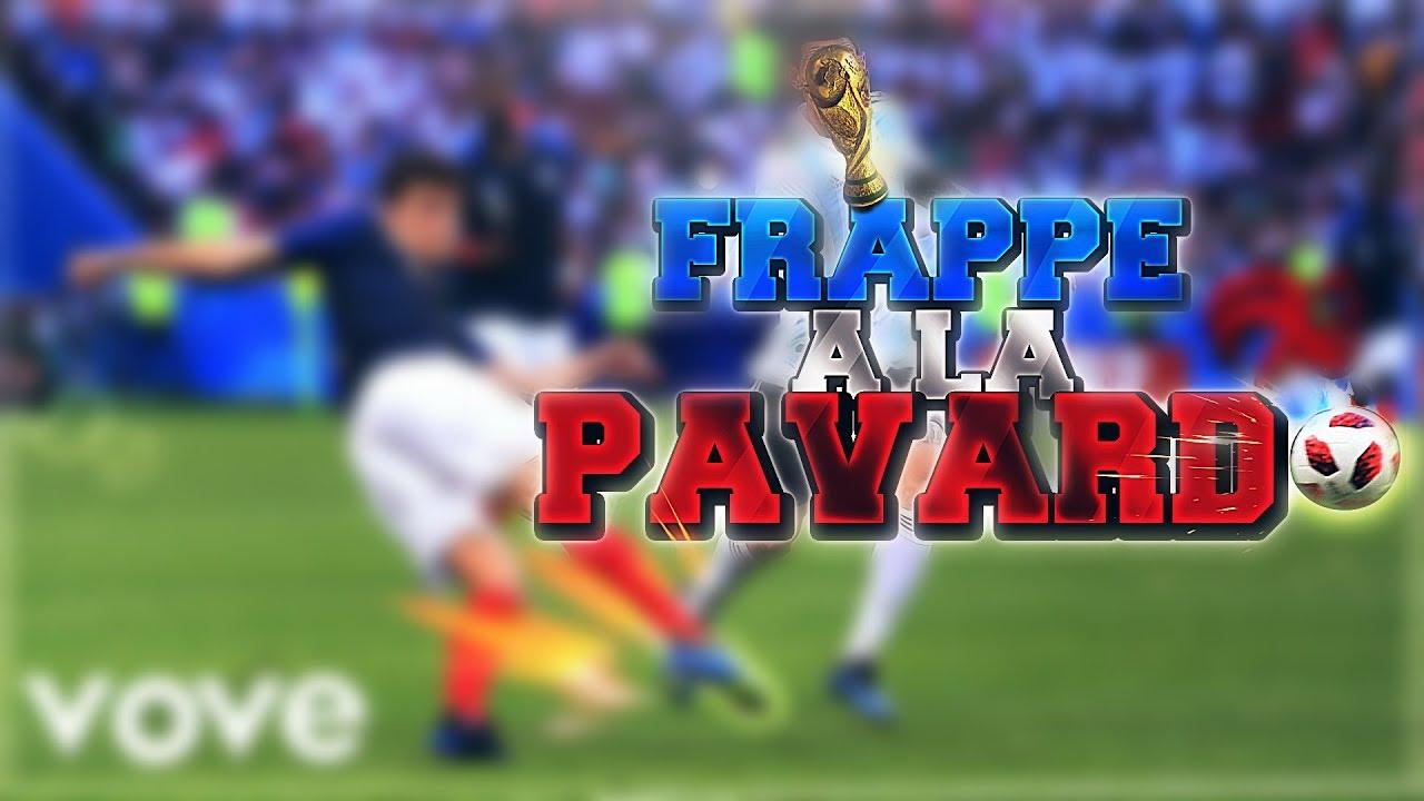 Musique officiel frappe la pavard champion du monde 2018 youtube - Musique de coupe du monde ...