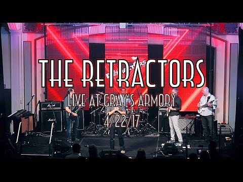 The Retractors Live @ Gray's Armory FULL SHOW