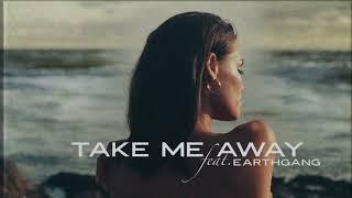 Play Take Me Away (feat. EARTHGANG)