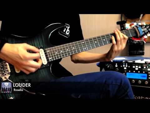 【BanG Dream!】 - LOUDER (Guitar Cover) 【Roselia】