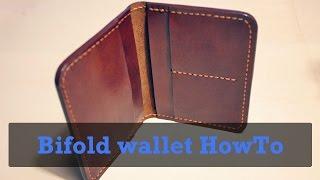 �������� ���� Как сделать кожаный складной кошелёк Bifold leather wallet HowTo ������