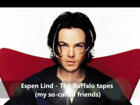 ♪ Espen Lind - The Buffalo tapes [lyrics]