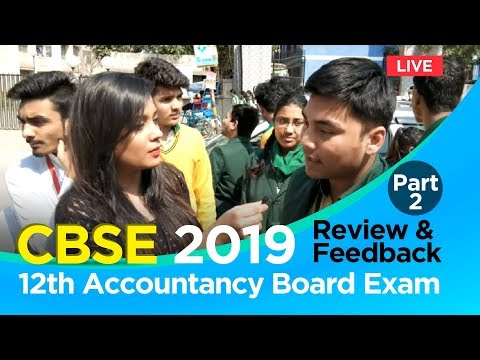 CBSE 12th Accountancy Board Exam 2019: Review & Feedback