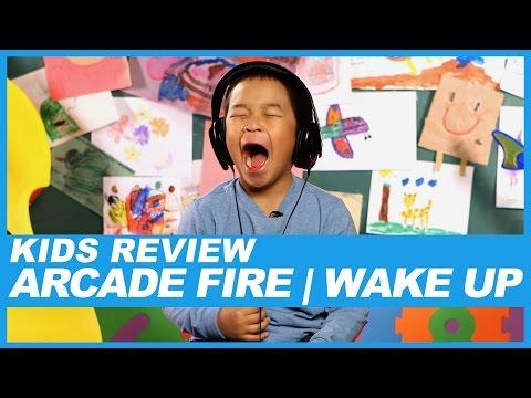 Kids React to Arcade Fire's 'Wake up' Lyrics