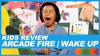 Kids React to Arcade Fire