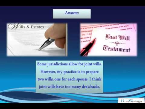 Alberta Estate Planning Frequently Asked Question   Joint Will or Two Wills