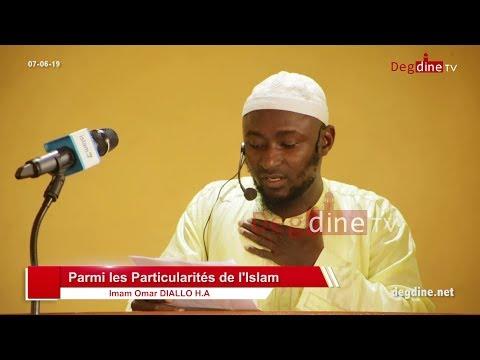 Khoutbah du 07-06-19 | Parmi les particularités de l'islam | Imam Omar DIALLO H.A