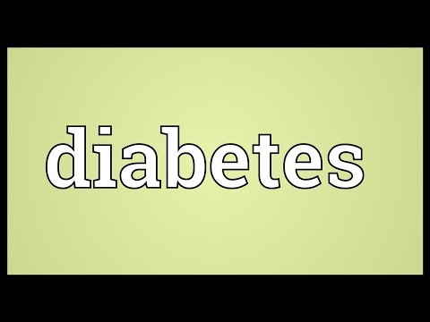 Diabetes Meaning