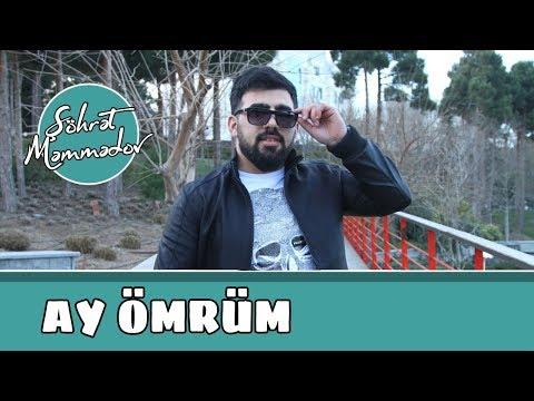 Şöhrət Məmmədov - Ay Ömrüm ( Audio)
