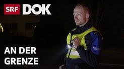 Corona-Lockdown – Die Bewacher der Schweizer Grenze | Reportage | SRF DOK
