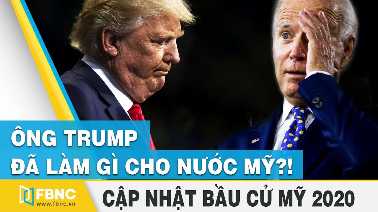 Bầu cử tổng thống Mỹ 2020 | Tt Trump cảnh báo viễn cảnh thảm khốc nếu ông Biden đắc cử | FBNC