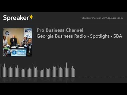 Georgia Business Radio - Spotlight - SBA