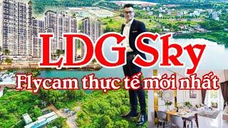 Dự Án LDG Sky | Flycam thực tế mới nhất | Căn hộ cao cấp khu Làng Đại Học