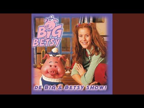De Big & Betsy Show!
