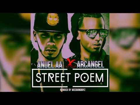 Anuel AA Ft Arcangel  Rico Por Siempre Street Poem (Remix)