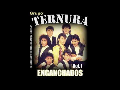 VIDEO: GRUPO TERNURA   ENGANCHADOS VOL  1 / EPQNM