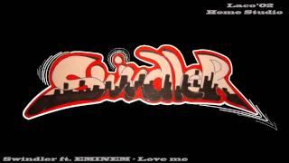 Swindler ft. EMINEM - Love me
