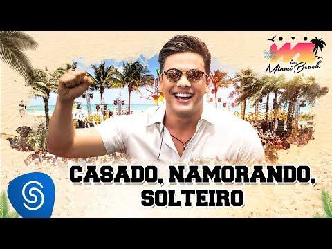 Wesley Safadão - Casado, Namorando, Solteiro [DVD WS In Miami Beach]