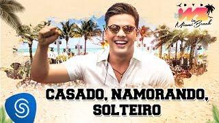 Baixar Wesley Safadão - Casado, Namorando, Solteiro [DVD WS In Miami Beach]